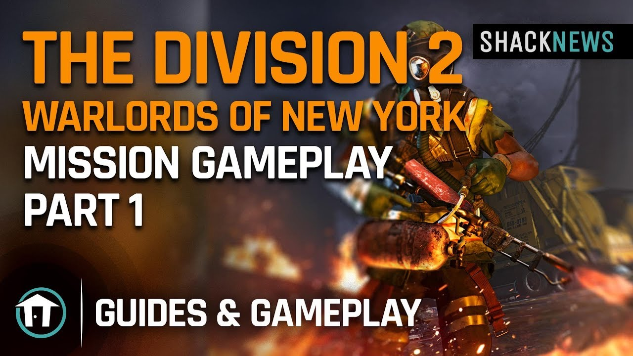 The Division 2 Warlords of New York DLC - Mission Gameplay Part 1
