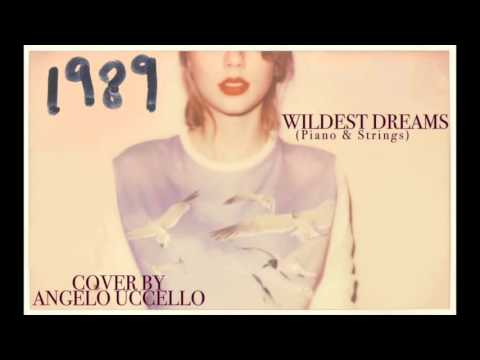Wildest Dreams - Taylor Swift (Piano & Strings Cover)
