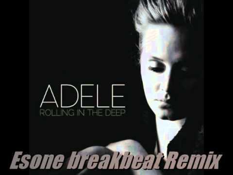 Adele - Rolling in the deep (Esone Breakbeat Remix)