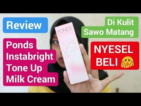 Review Ponds instabright tone up milk cream di kulit sawo ...