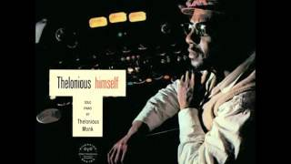 Thelonious Monk - I