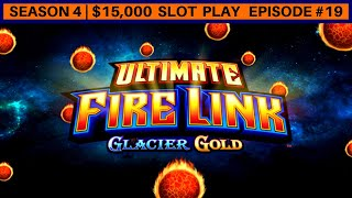 Ultimate Fire Link GLACIER GOLD Slot Machine Bonus | | Season 4 | Episode #19
