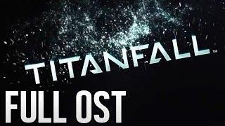 [OST] TITANFALL - All Tracks HQ