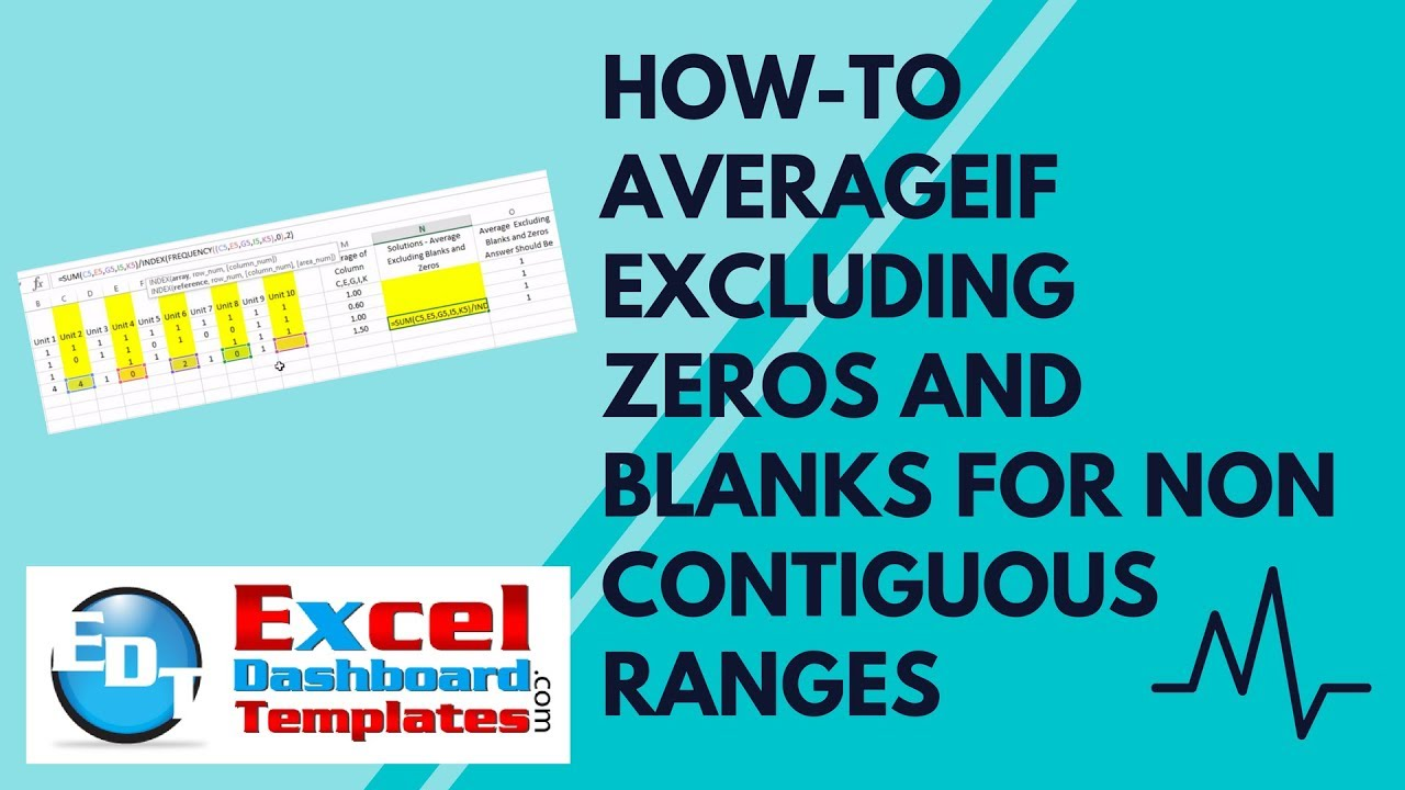 How-to AverageIf Excluding Zeros and Blanks for Non