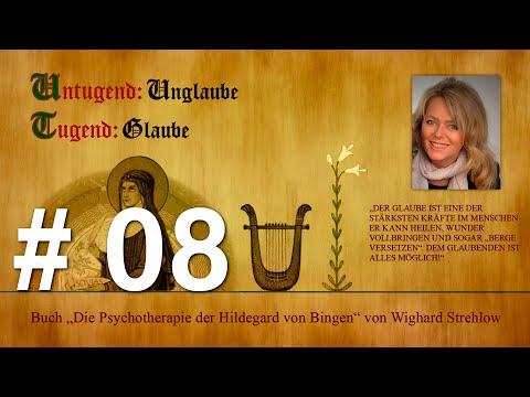 Hildegard von Bingen: Heilen mit der Kraft der Seele - Folge 8: Untugend - Unglaube