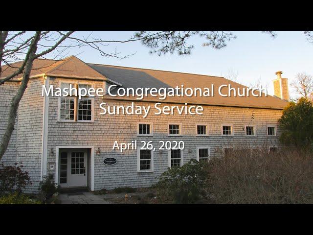 Mashpee Congregational Service 04 26 20