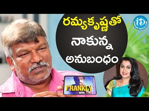 Krishna Vamsi About His Relation With Ramya Krishna    Frankly With TNR    Talking Movies