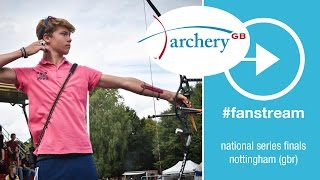 #FanStream Live Session: Youth Mixed Trios |Nottingham 2015 Archery GB National Series Final