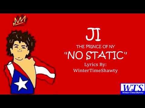 JI (The Prince of NY) - No Static | Lyrics #TheRapGame