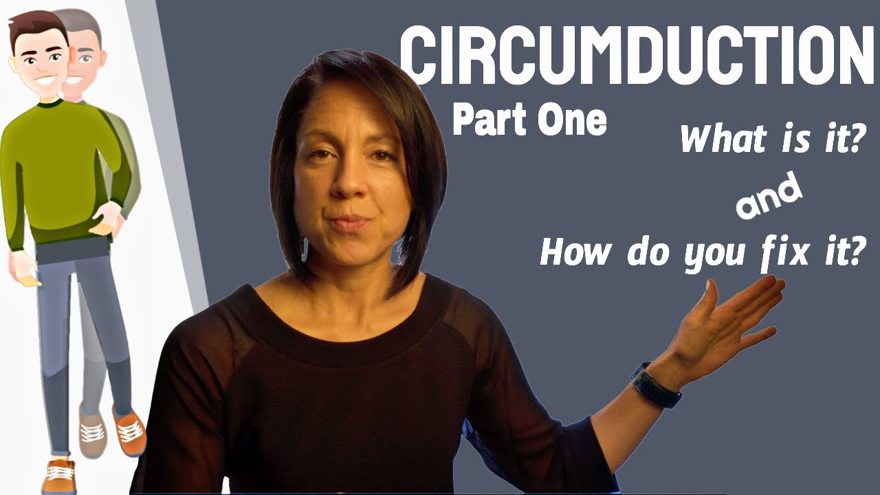 Circumduction: Why does the leg swing out when walking?