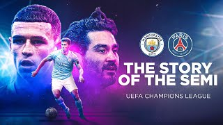 STORY OF THE SEMI-FINAL!   Re-live How City Reached The Champions League Final!