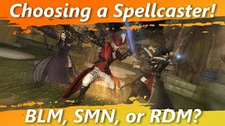 Choosing a Spellcaster! Black Mage, Summoner or Red Mage? [FFXIV Fun]