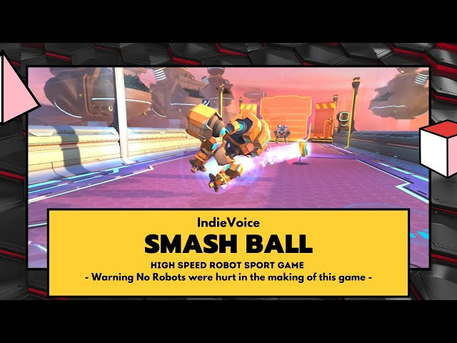 Indie Game Review: Smash Ball - Exploding Robot Sports Game!!