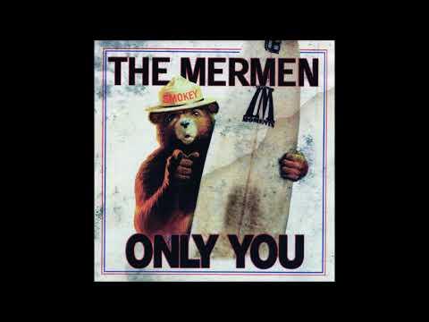 The Mermen - Only You - 1997 - Full Album