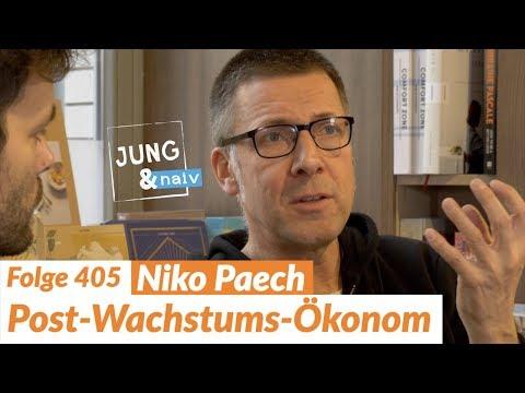 Niko Paech über Post-Wachstums-Ökonomie, Barbarei & Nachhaltigkeit - Jung & Naiv: Folge 405