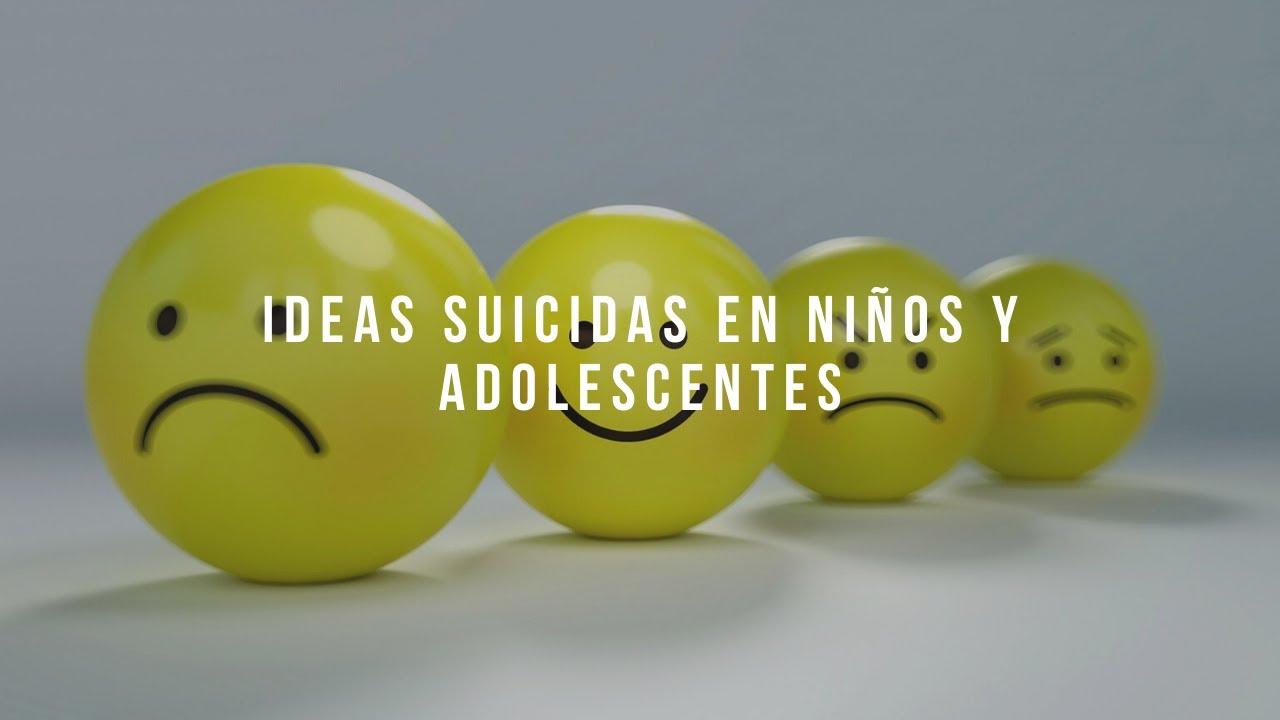 Ideas suicidas en niños y adolescentes