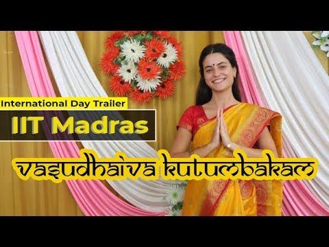 IIT Madras | International Day 2018 | Trailer