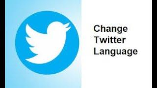 تغيير لغة تطبيق تويتر في الجوال عربي انجليزي How To Change Twitter Language Youtube