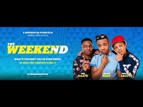 THE WEEKEND Official Trailer - Joivan Wade, Percelle Ascott, Dee Kaate (2017) Comedy
