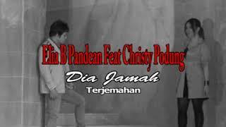 Dia Jamah - Elia Pandean & Christy Podung