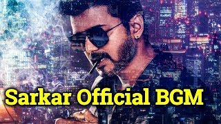 Sarkar Movie BGM| Sarkar Movie Theme Music| Vijay 62 Song| தமிழ்