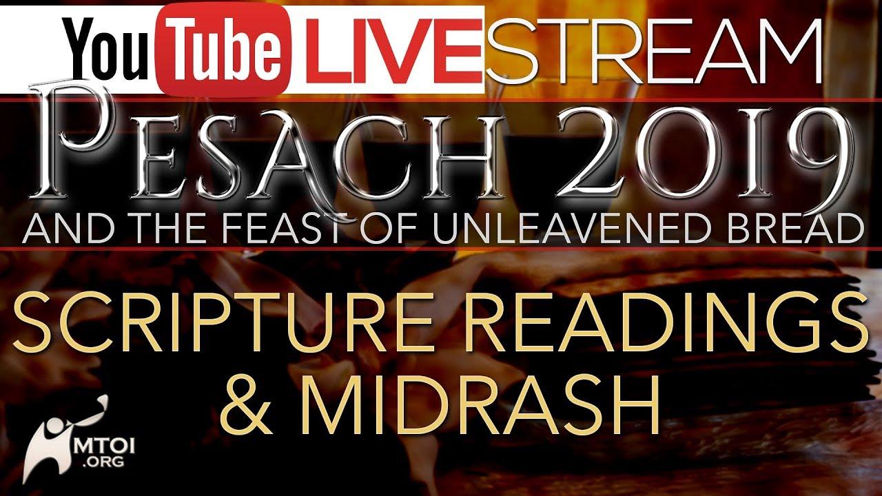 Scripture Readings & Midrash - 2019 Feast of Unleavened Bread 4-23-2019