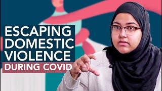 Escaping Domestic Violence During COVID | Zena Chaudhry