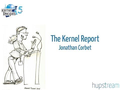 Kernel Recipes 2016 - The Kernel Report - Jonathan Corbet
