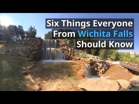 Six Things Everyone From Wichita Falls Should Know