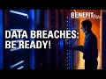 Data Breaches: Be Ready!