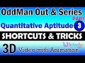Odd Man Out and Series 3 aptitude training videos online videos lectures