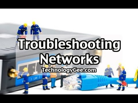 Troubleshooting Networks | CompTIA A+ 220-1001 | 5.7