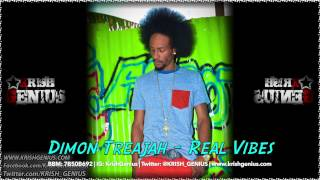 Dimon Treajah - Real Vibes - March 2014