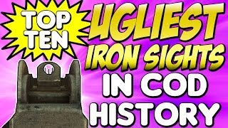 """UGLIEST IRON SIGHTS"" In Cod History (Top Ten - Top 10) ""Call of Duty Breakdown"""