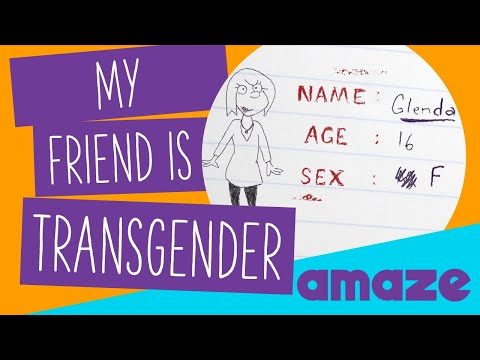 My Friend Is Transgender