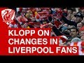 Jurgen Klopp praises Liverpool supporters for backing in Champions League run