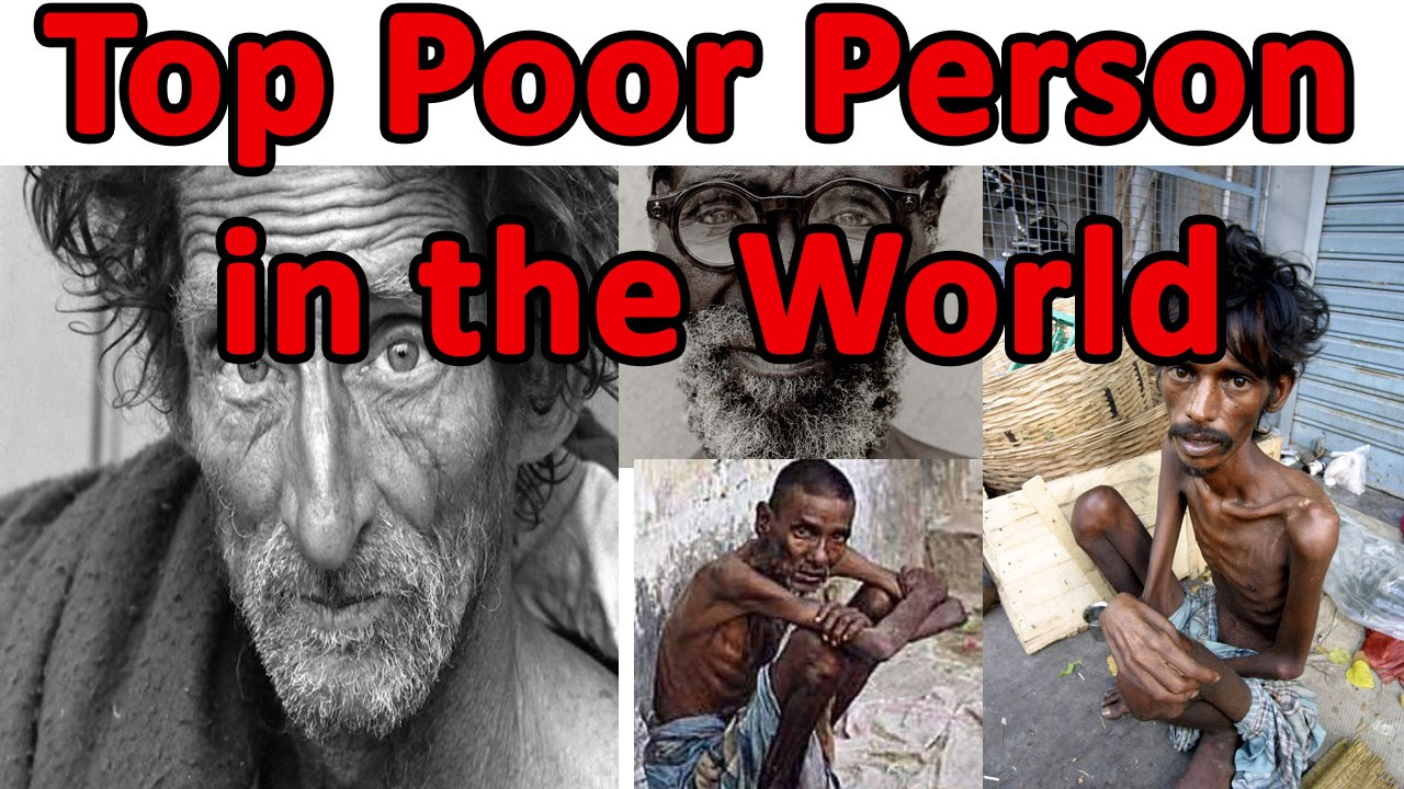 Top Poor Person In The World Top Poorest Person YouTube - Worlds poorest man