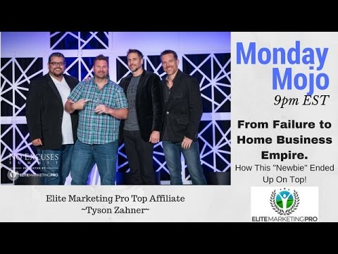 Monday Mojo: From Failure To Building A Home Business Empire | Elite Marketing Pro