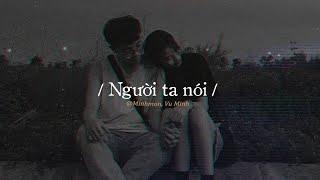 Người Ta Nói (Lo-fi) - Minh Mon ft. Vũ Minh