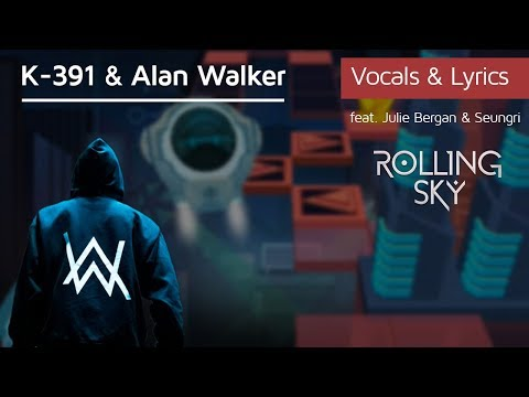 Rolling Sky - Ignite W/Lyrics Alan Walker & K-391
