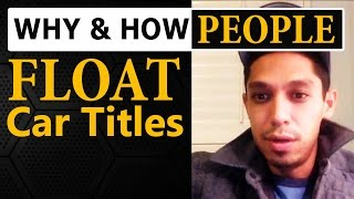Why and How People FLOAT Car Titles When Flipping Cars for Profit thumbnail