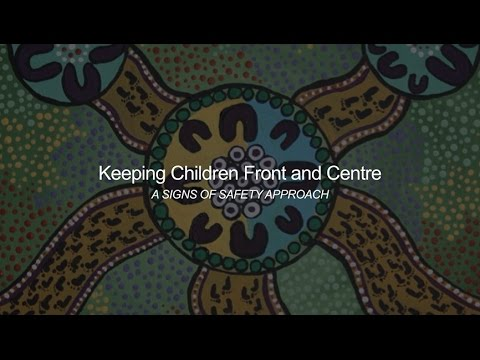 Keeping Children Front and Centre - A Signs of Safety Approach