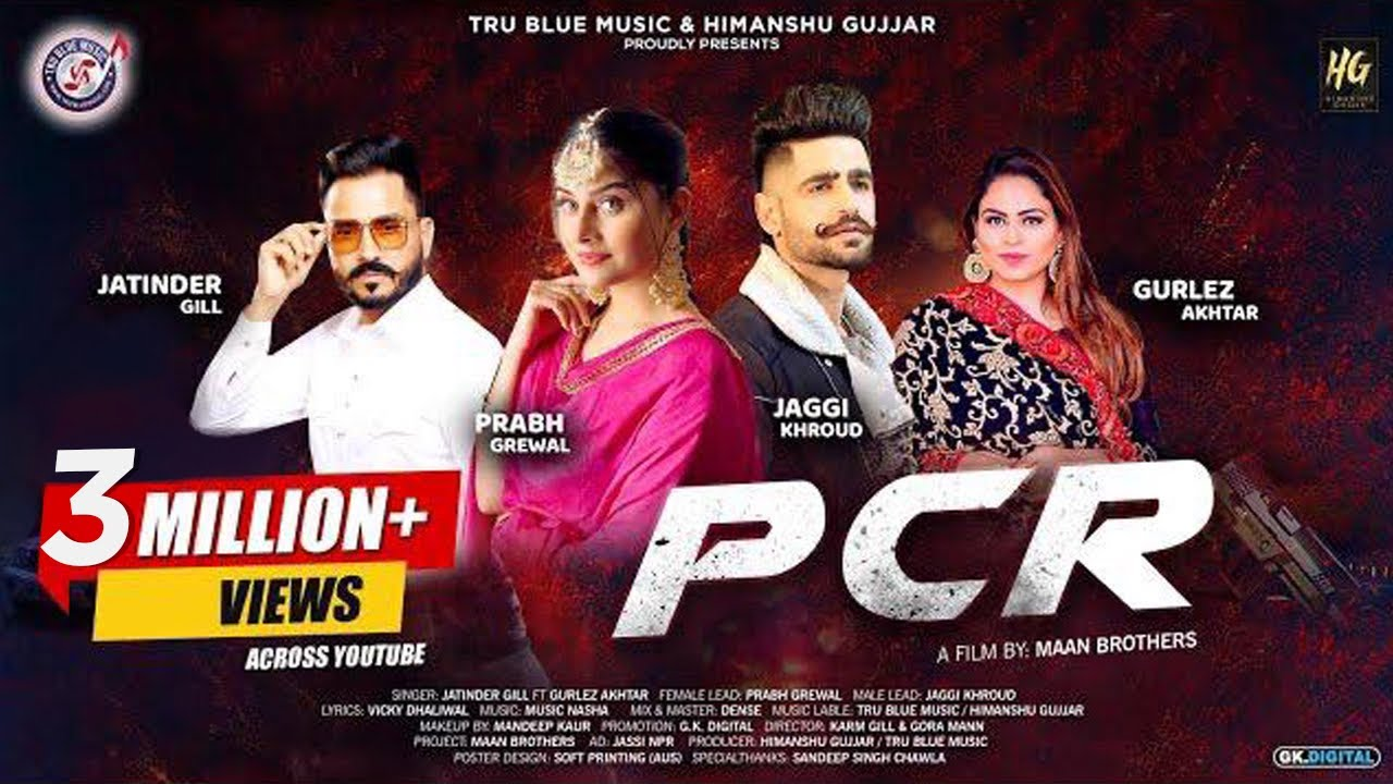 PCR : Jatinder Gill Ft. Gurlez Akhtar | Prabh Grewal (Full Video) New Punjabi Songs | Tru Blue Music