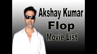 Akshay Kumar Flop Movie List