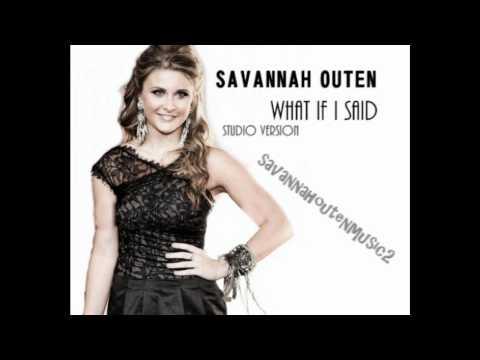 Savannah Outen 'What If I Said' Studio Version