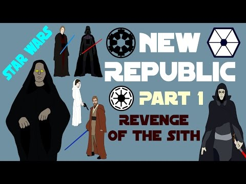 Star Wars Canon - New Republic (Part 1/3 - Revenge of the Sith)