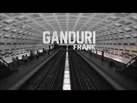 Frank - Ganduri