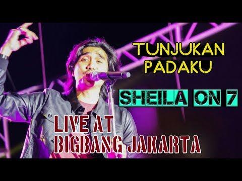 TUNJUKKAN PADAKU ~ SHEILA ON 7 at Bigbang Jakarta