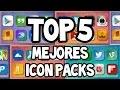 Top 5 Icon Packs Para Android! -TAHD-