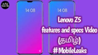 Lenovo Z5 4TB Internal Storage Smartphone First in Tamil Tech HD | #MobileLeaks | Smartphone News